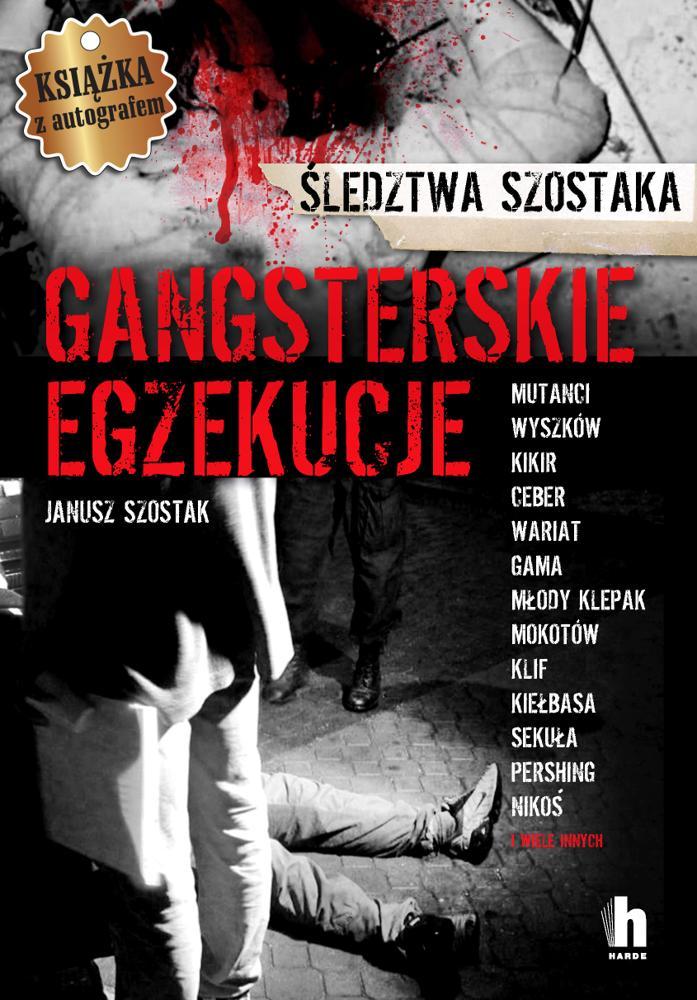 Gangsterskie egzekucje (Autograf Autora)